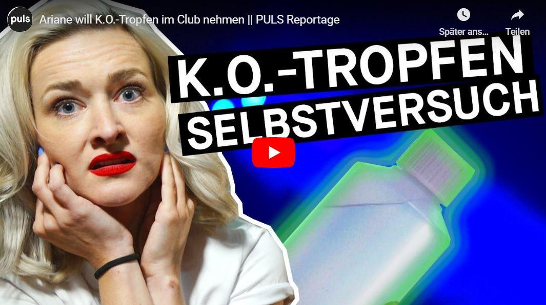 PULS Reportage: Ariane will K.O.-Tropfen im Club nehmen
