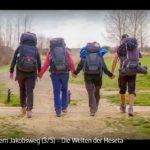 ARTE-Doku: Auf dem Jakobsweg - Schritt für Schritt in Richtung Freiheit (5 Teile)