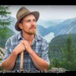 ARTE-Doku: Der Bergbrenner - Auf Schatzsuche in Berchtesgaden