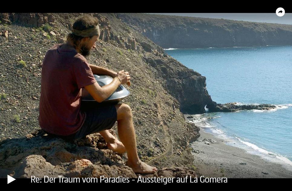 ARTE-Reportage: Der Traum vom Paradies - Aussteiger auf La Gomera