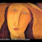 ARTE-Doku: Der zärtliche Blick - Die Akte von Modigliani