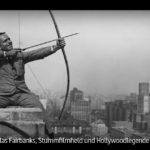 ARTE-Doku: Douglas Fairbanks, Stummfilmheld und Hollywoodlegende