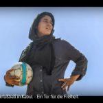 ARTE-Doku: Frauenfußball in Kabul - Ein Tor für die Freiheit