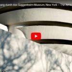 ARTE-Doku: Virtueller Rundgang durch das Guggenheim-Museum, New York