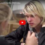 WDR-Doku: Jung, obdachlos, sucht Familie