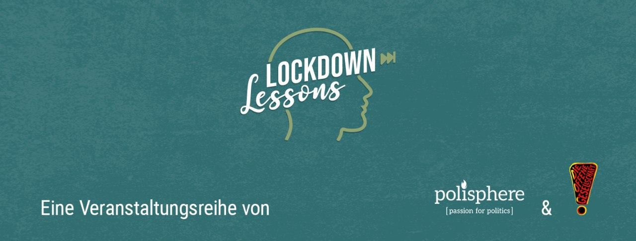 LockdownLessons #1 - Persönliche Takeaways aus der Isolation