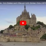 ARTE-Doku: Sakrale Bauwerke - Kirchen, Synagogen, Moscheen und Tempel (4 Teile)