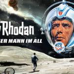 ARTE-Doku: Perry Rhodan - Unser Mann im All