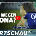 Sportschau-Doku: Warum die Corona-Krise Bundesliga-Klubs ins Wanken bringt