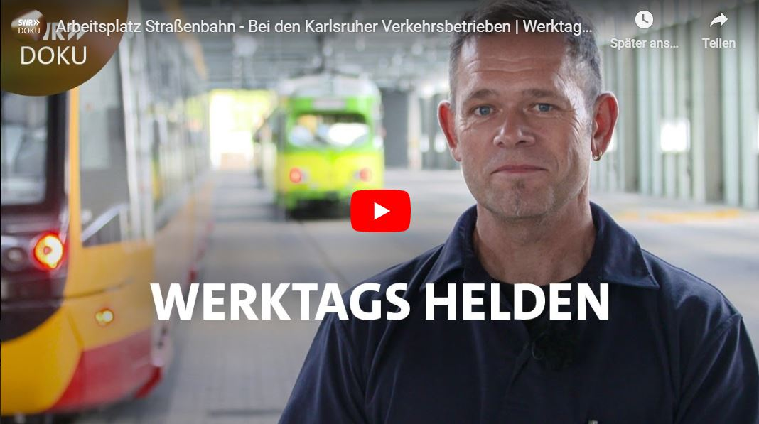 SWR-Doku: Arbeitsplatz Straßenbahn - Bei den Karlsruher Verkehrsbetrieben