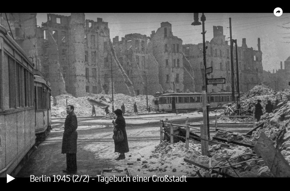 ARTE-Doku: Berlin 1945 - Tagebuch einer Großstadt (2 Teile)