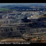 ARTE: Das Ende der Kohle? | Mit offenen Karten