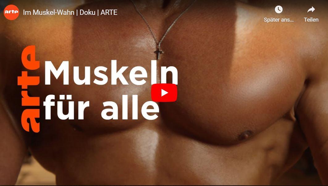 ARTE-Doku: Im Muskel-Wahn