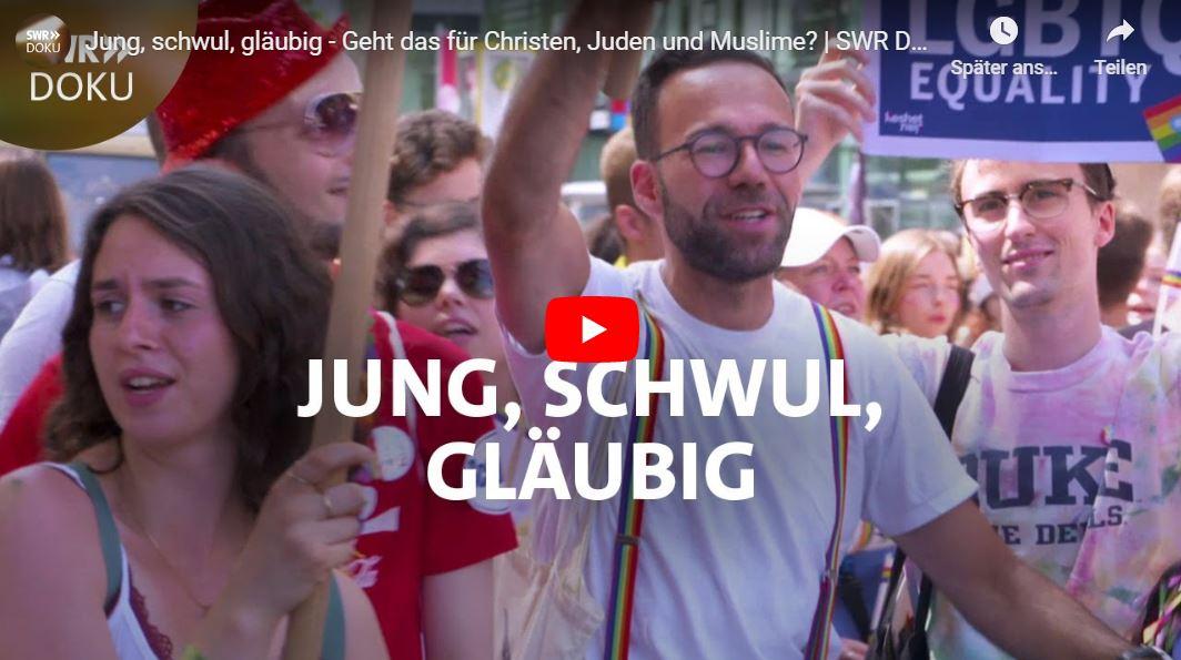 SWR-Doku: Jung, schwul, gläubig - Geht das für Christen, Juden und Muslime?