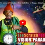 """Fufoo Film: Lee """"Scratch"""" Perry's Vision of Paradise - True Godfather of Reggae Documentary"""