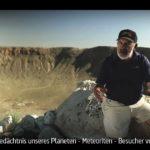 ARTE-Doku: Meteoriten - Besucher vom anderen Stern