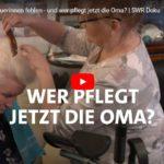 SWR-Doku: Polnische Betreuerinnen fehlen - und wer pflegt jetzt die Oma?