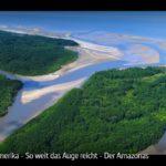 ARTE-Doku: Südamerika - So weit das Auge reicht (5 Teile)