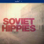 MDR-Doku: Soviet Hippies