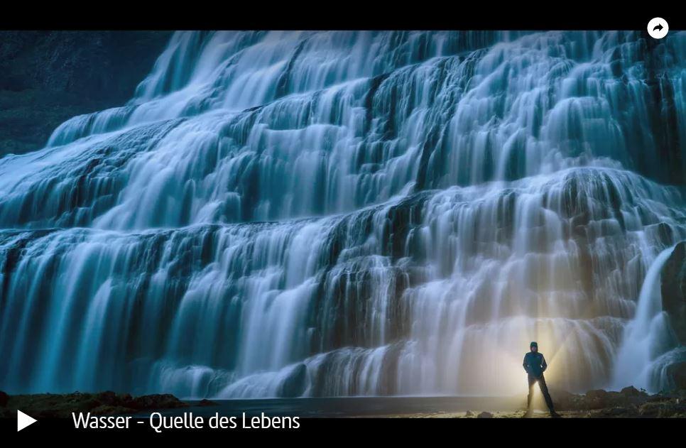 ARTE-Doku: Wasser - Quelle des Lebens