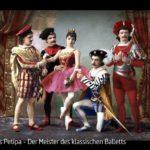 ARTE-Doku: Marius Petipa - Der Meister des klassischen Balletts