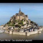 ARTE-Doku: Mont-Saint-Michel - Das rätselhafte Labyrinth