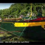 ARTE-Doku: Die Mosel - Von der Quelle bis nach Metz