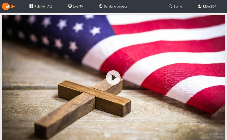 ZDF-Doku: Bibeltreue Supermacht - Evangelikale in den USA