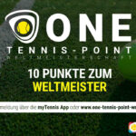 One-Tennis-Point WM: Mit innovativem Turnierformat Begeisterung für Tennis wecken