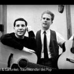 ARTE-Doku: Simon & Garfunkel - Traumwandler des Pop