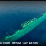 WDR-Doku: Vergessene Wracks - Schwarze Tränen der Meere