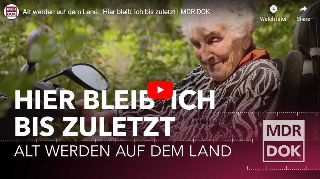 MDR-Doku: Alt werden auf dem Land - Hier bleib' ich bis zuletzt