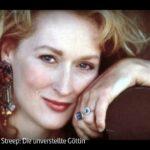 ARTE-Doku: Meryl Streep - Die unverstellte Göttin
