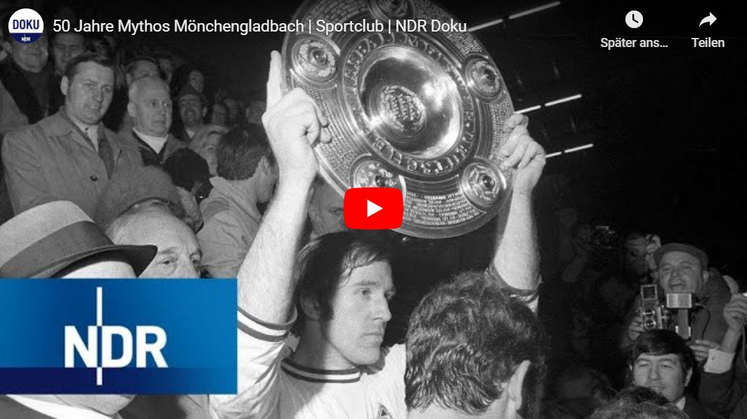 NDR Doku: 50 Jahre Mythos Borussia Mönchengladbach
