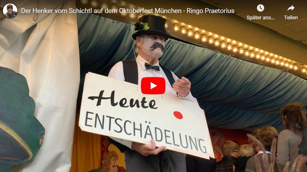 Ringo Praetorius – Der Henker vom Schichtl auf dem Oktoberfest München