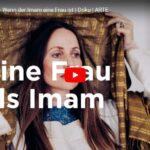 ARTE-Doku: Die Reformerin - Wenn der Imam eine Frau ist