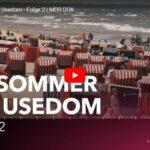 MDR-Doku: Ein Sommer auf Usedom (4 Teile)