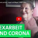 WDR-Doku: Prostitution kommt zurück - Legal und illegal