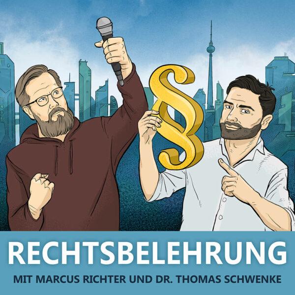 »Rechtsbelehrung« mit Marcus Richter und Thomas Schwenke