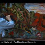 ARTE-Doku: Wahn und Wahrheit - Der Maler Gérard Garouste