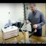 ARTE-Doku: Zukunft aus dem Drucker - Wie 3D-Druck unsere Welt verändert