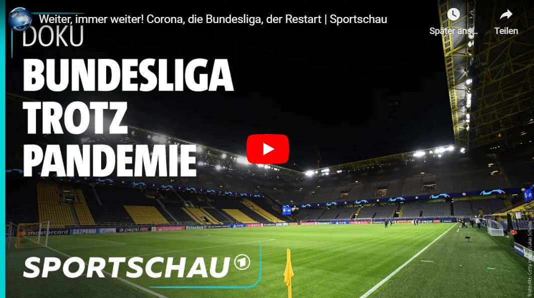 Sportschau-Doku: Weiter, immer weiter! Corona, die Bundesliga, der Restart