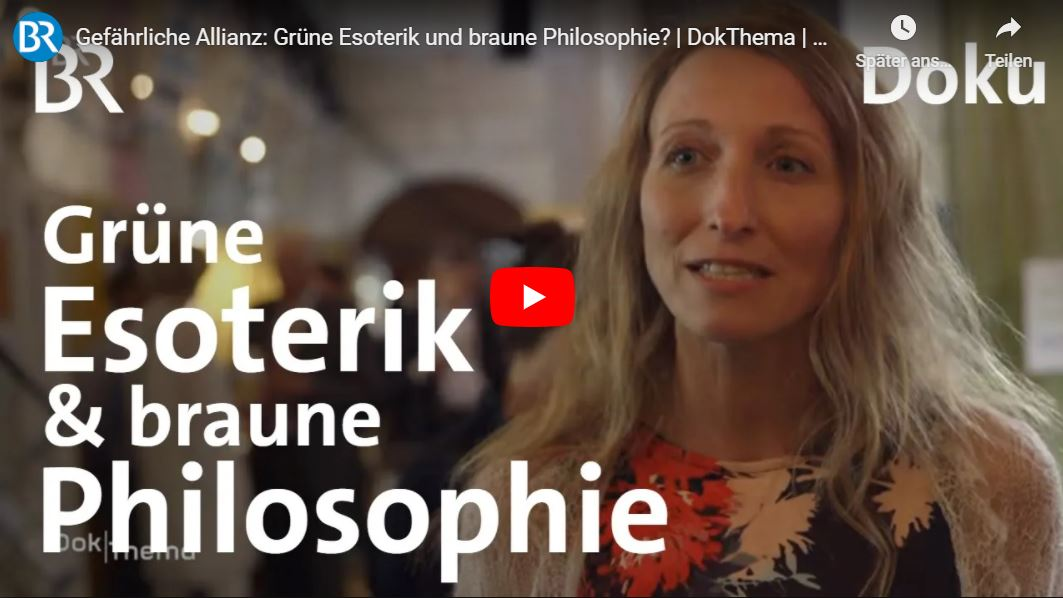 BR: Gefährliche Allianz - Grüne Esoterik und braune Philosophie? // Doku-Empfehlung von Stephanie Gutermann