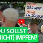 WDR-Doku: Impfen - was steckt hinter der Angst?