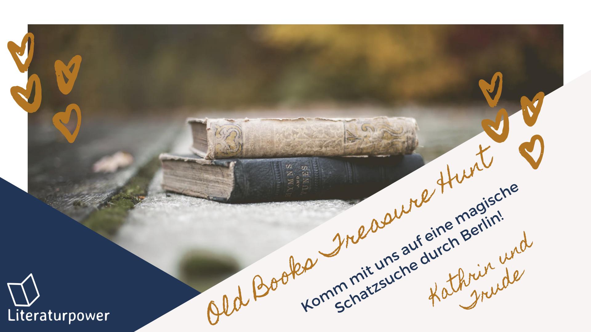 ABGESAGT: Old Books Treasure Hunt II