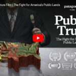 Patagonia: Public Trust - The Fight for America's Public Lands