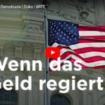 ARTE-Doku: U$A - Die Dollar-Demokratie