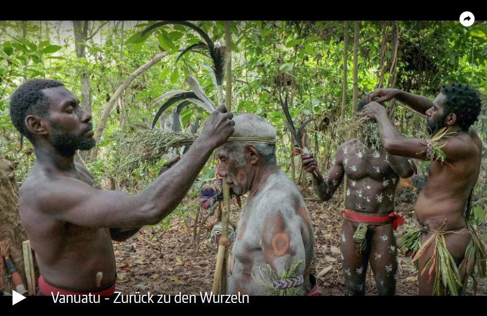 ARTE-Doku: Vanuatu - Zurück zu den Wurzeln
