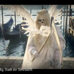 ARTE-Doku: Venedig, Stadt der Sehnsucht