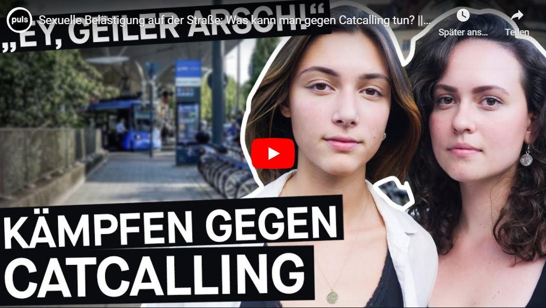 PULS Reportage: Sexuelle Belästigung auf der Straße - Was kann man gegen Catcalling tun?